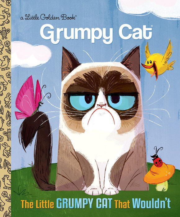 The Little Grumpy Cat that Wouldn't (Grumpy Cat)