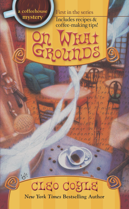 On What Grounds by Cleo Coyle