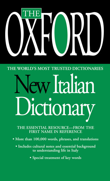 The Oxford New Italian Dictionary
