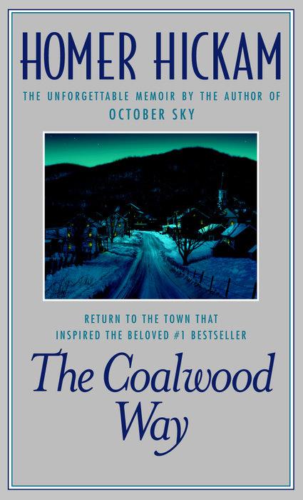 The Coalwood Way