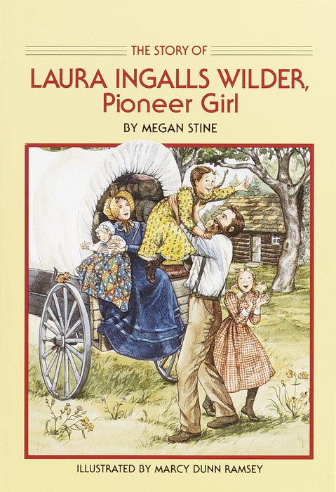Story of Laura Ingalls Wilder