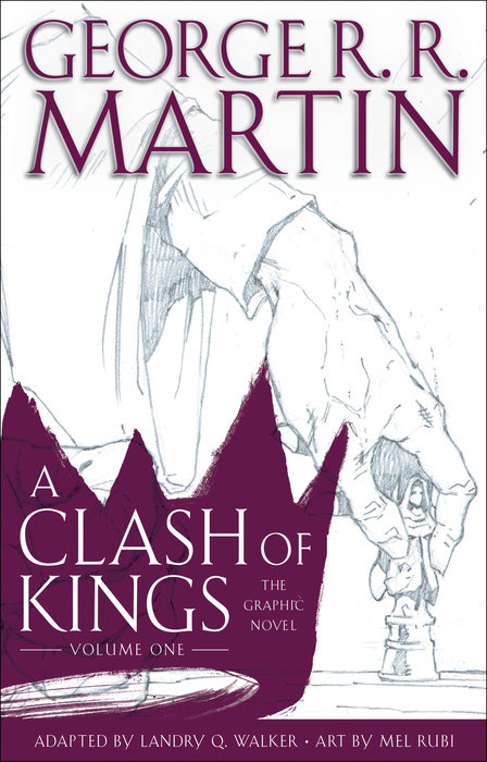A Clash of Kings: The Graphic Novel