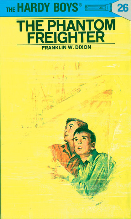 Hardy Boys 26: The Phantom Freighter