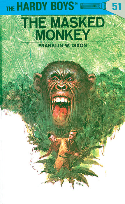 Hardy Boys 51: The Masked Monkey
