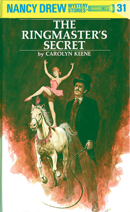 Nancy Drew 31: The Ringmaster's Secret