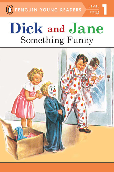 Dick and Jane: Something Funny