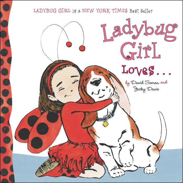Ladybug Girl Loves...