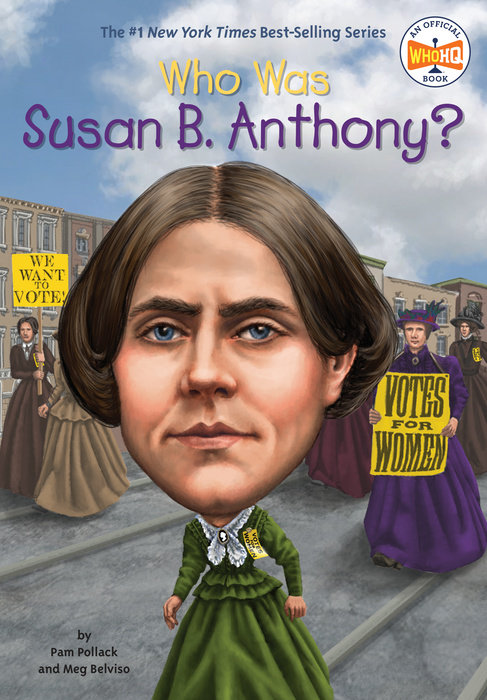 Who Was Susan B. Anthony?