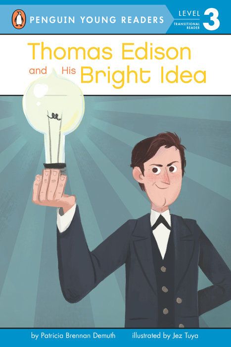 Thomas Edison and His Bright Idea
