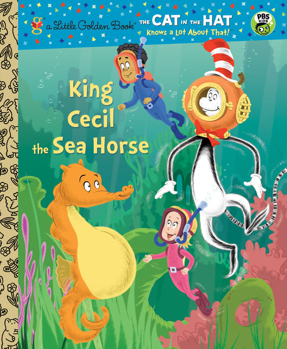 King Cecil the Sea Horse (Dr. Seuss/Cat in the Hat)
