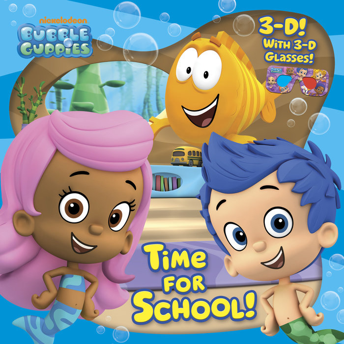 Time for School! (Bubble Guppies)
