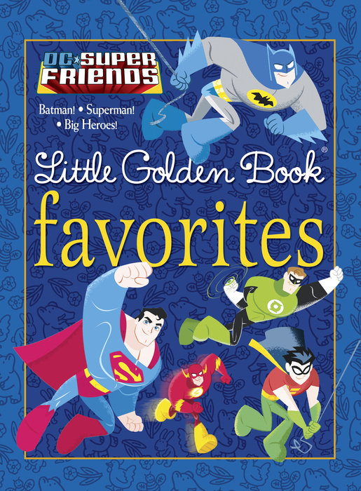 DC Super Friends Little Golden Book Favorites (DC Super Friends)