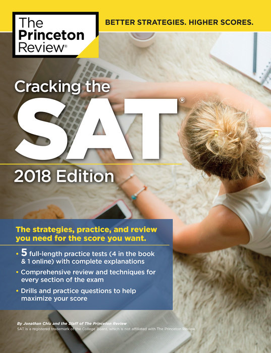 Cracking the SAT with 5 Practice Tests, 2018 Edition