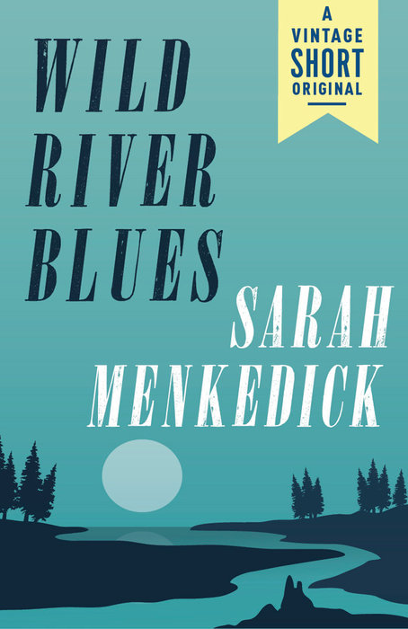 Wild River Blues