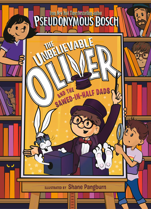 The Unbelievable Oliver and the Sawed-in-Half Dads