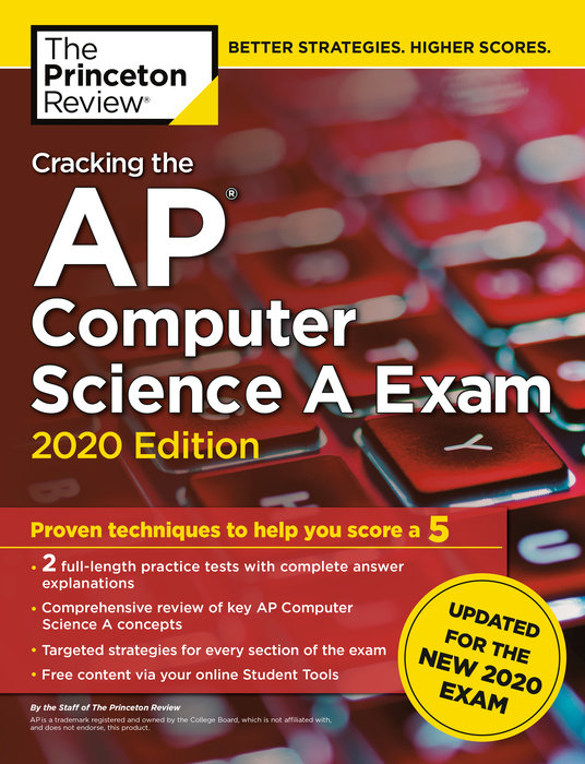 Cracking the AP Computer Science A Exam, 2020 Edition
