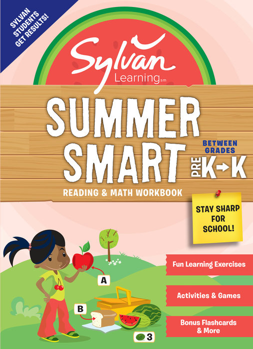 Sylvan Summer Smart Workbook: Between Grades Pre-K & Kindergarten