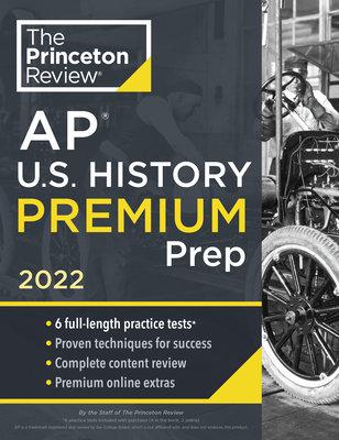 Princeton Review AP U.S. History Premium Prep, 2022