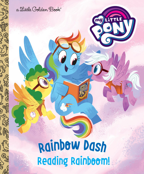 Rainbow Dash: Reading Rainboom! (My Little Pony)