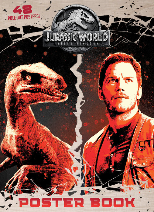 Jurassic World: Fallen Kingdom C&A Poster Book (Jurassic World: Fallen Kingdom)