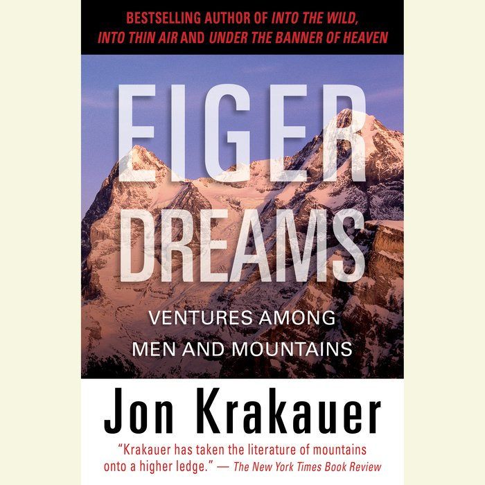 the authors similarly reckless adventures in into the wild a novel by jon krakauer