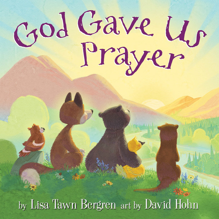 God Gave Us Prayer