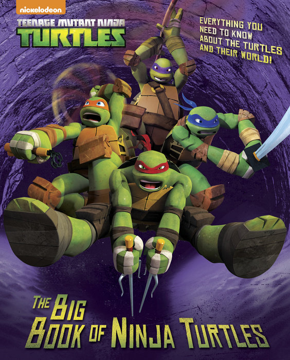 The Big Book of Ninja Turtles (Teenage Mutant Ninja Turtles)