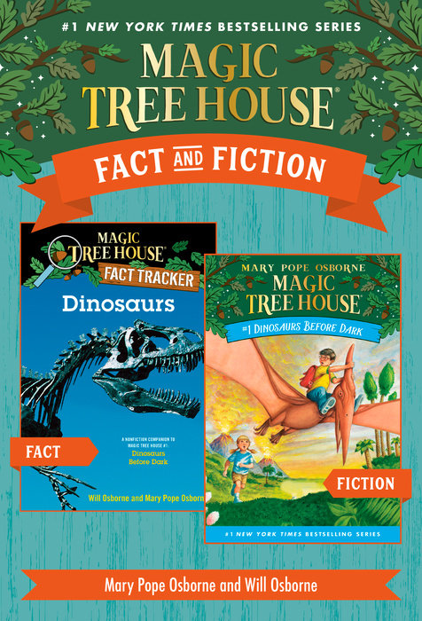 Magic Tree House Fact & Fiction: Dinosaurs