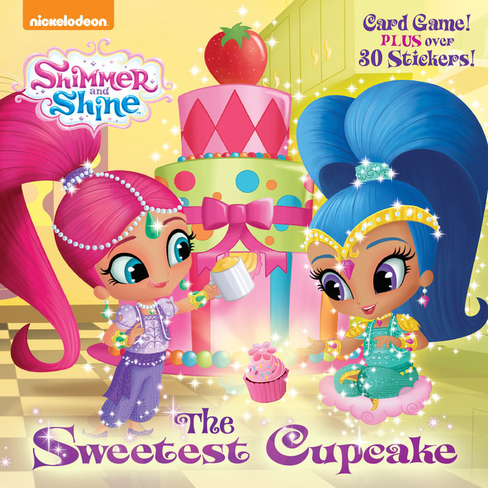 The Sweetest Cupcake (Shimmer and Shine)