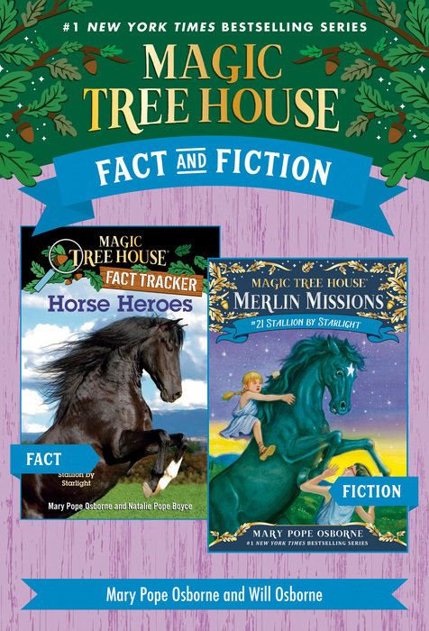 Magic Tree House Fact & Fiction: Horses