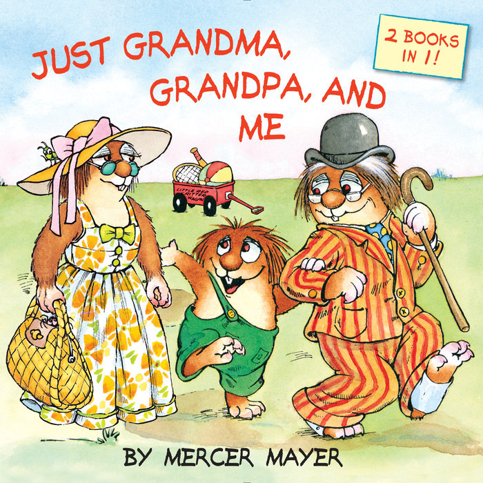 Just Grandma, Grandpa, and Me (Little Critter)