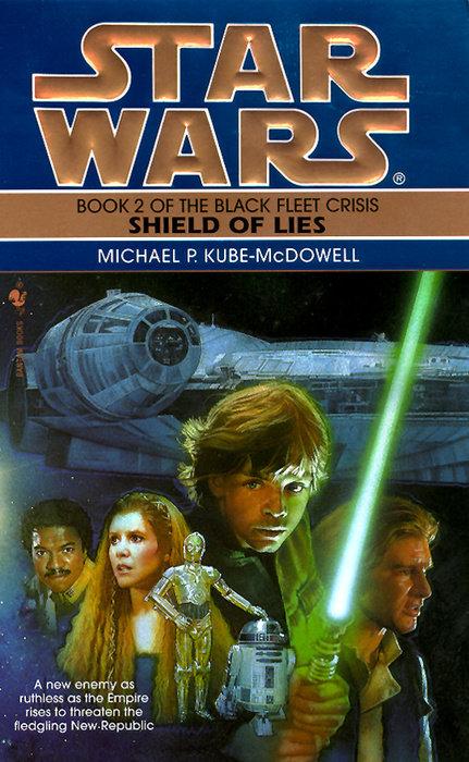 Shield of Lies: Star Wars Legends (The Black Fleet Crisis)
