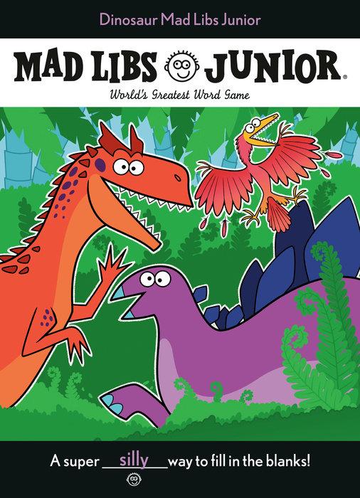 Dinosaur Mad Libs Junior