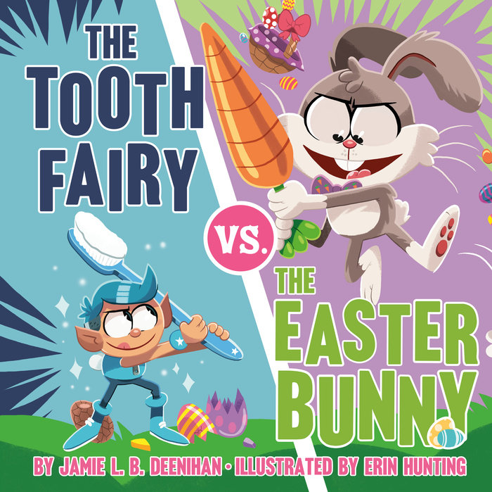The Tooth Fairy vs. the Easter Bunny