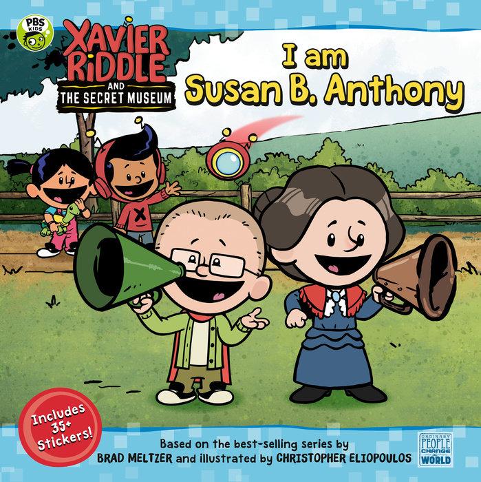 I Am Susan B. Anthony
