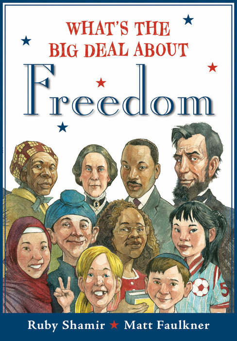 What's The Big Deal About Freedom