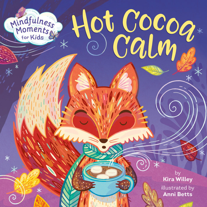 Mindfulness Moments for Kids: Hot Cocoa Calm
