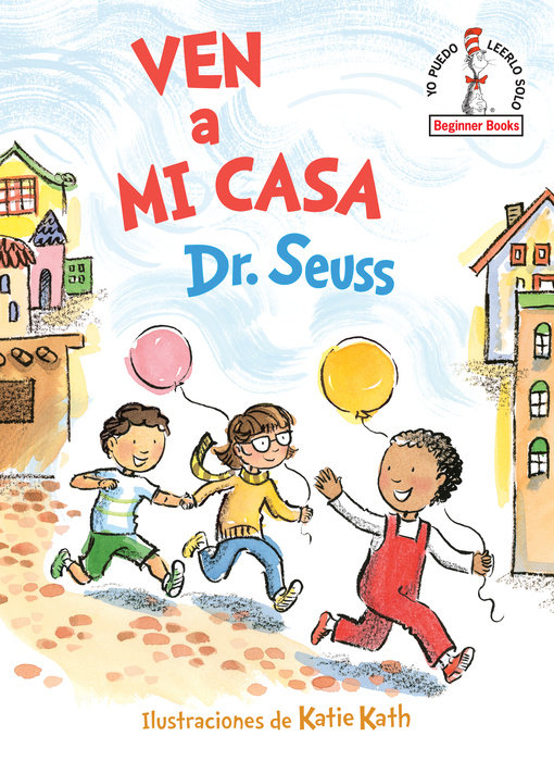 Ven a mi casa (Come Over to My House Spanish Edition)