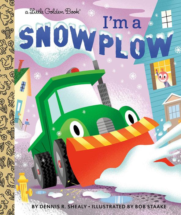 I'm a Snowplow
