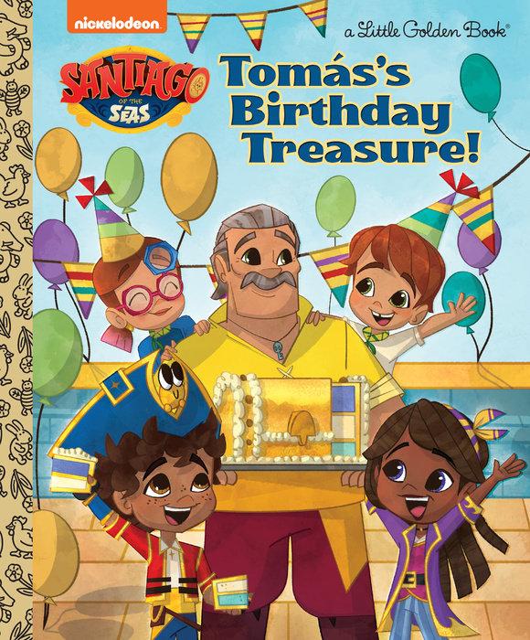 Tomás's Birthday Treasure! (Santiago of the Seas)