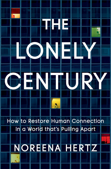 The Lonely Century