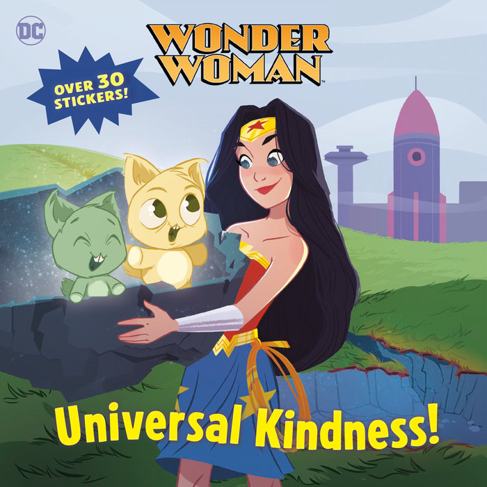 Universal Kindness! (DC Super Heroes: Wonder Woman)