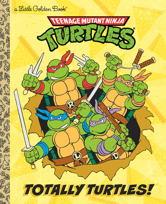 Totally Turtles! (Teenage Mutant Ninja Turtles)