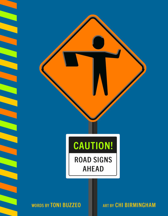 Caution! Road Signs Ahead