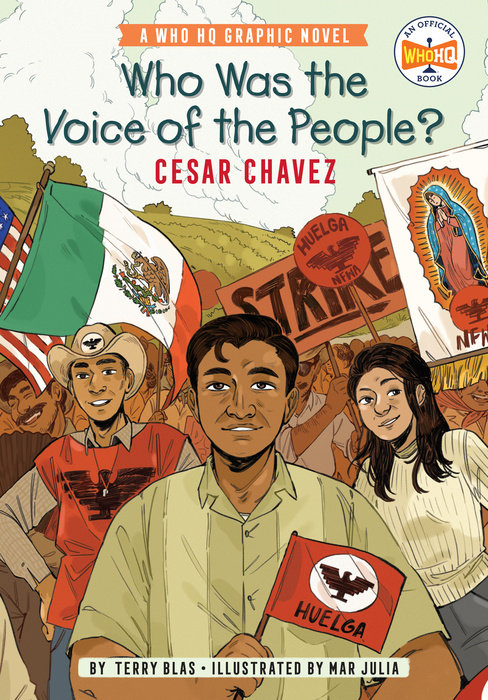 Who Was the Voice of the People?: Cesar Chavez