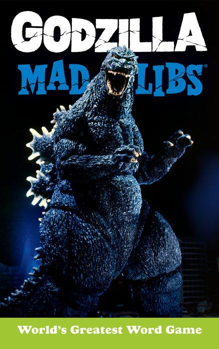 Godzilla Mad Libs