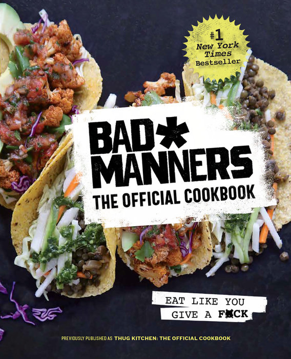 Bad Manners: The Official Cookbook