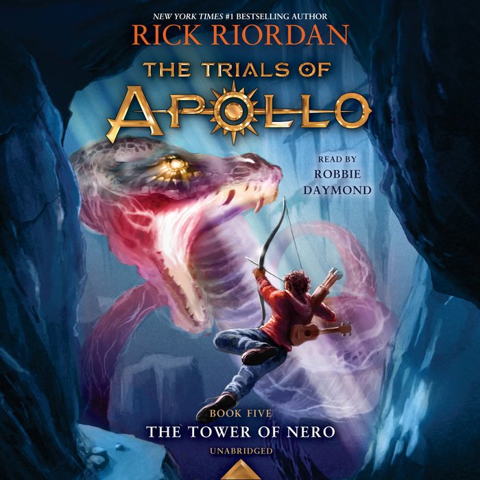 The Tower of Nero (Trials of Apollo, Book Five)