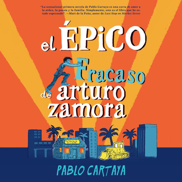 El épico fracaso de Arturo Zamora