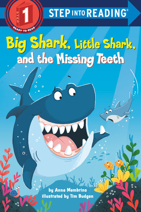 Big Shark, Little Shark, and the Missing Teeth